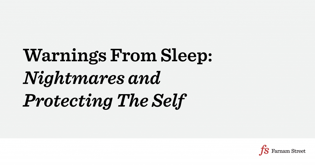 Warnings From Sleep: Nightmares and Protecting The Self