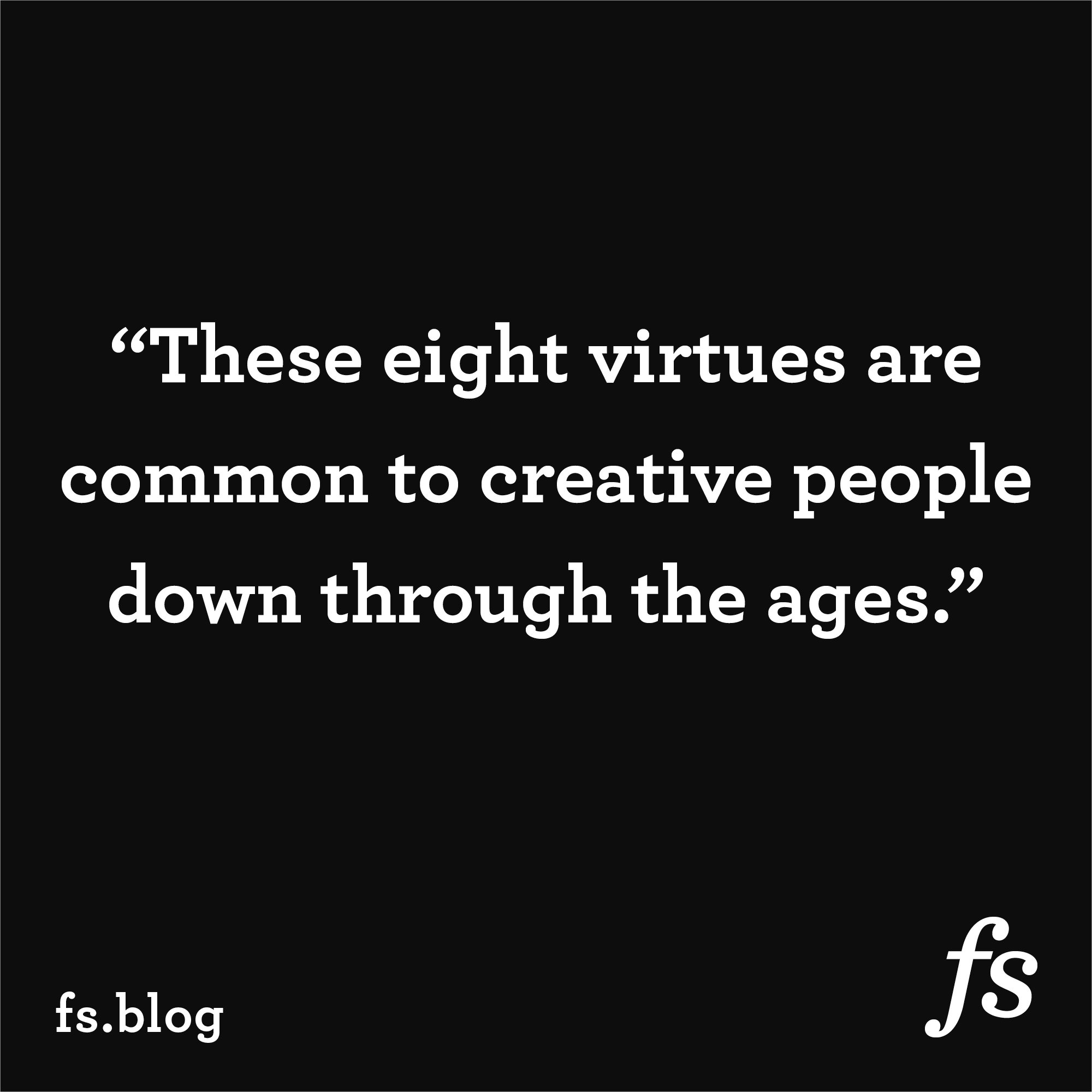 """The Eternal Pursuit of Unhappiness – """"the eight simple virtues of an organization where creativity is pervasive."""""""